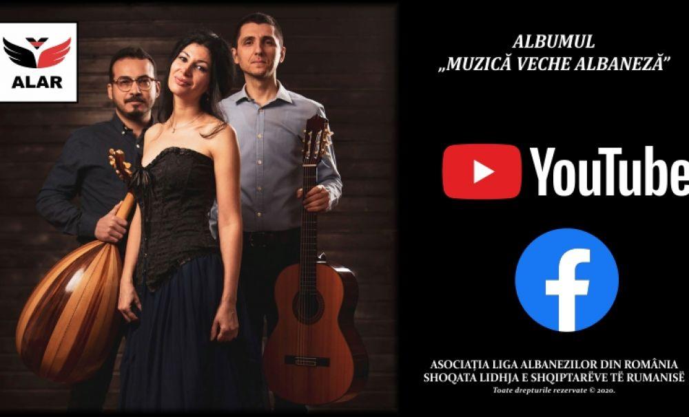 """Albumul """"Muzică veche albaneză"""" este disponibil gratuit pe YouTube și Facebook"""