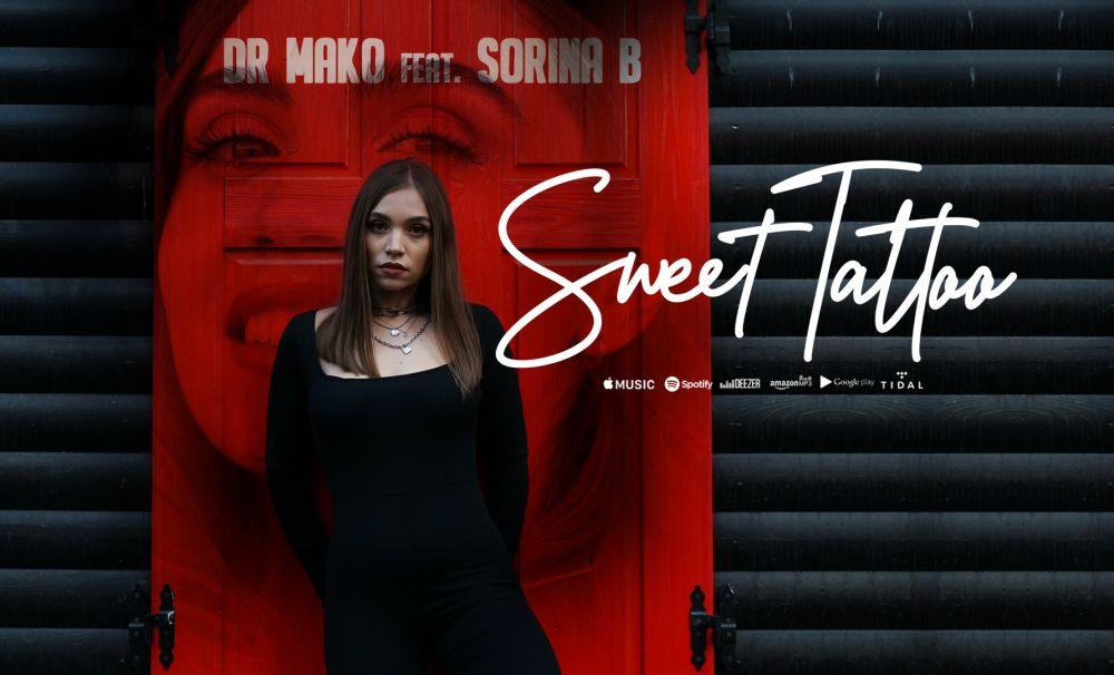 Dr. Mako și Sorina B., fosta concurentă de la Vocea României, colaborează pentru piesa Sweet Tattoo!