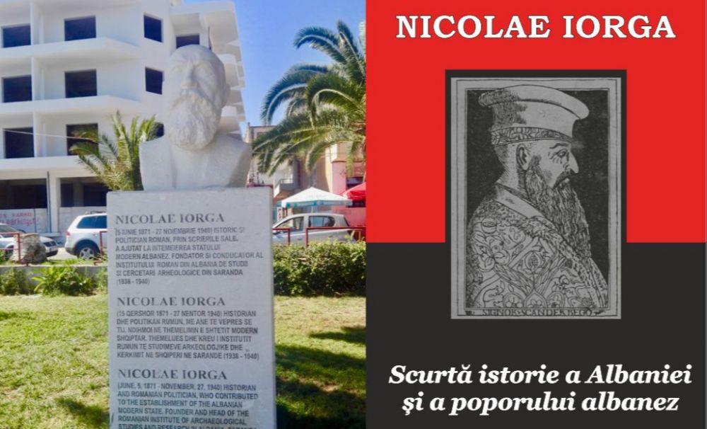 Nicolae Iorga, un mare prieten al poporului albanez