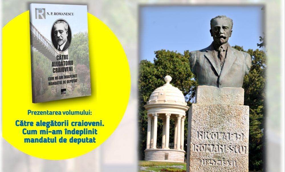 Proiectul Primarii liberali ai Craiovei debutează la Casa Universitarilor: Nicolae Romanescu – primarul vizionar